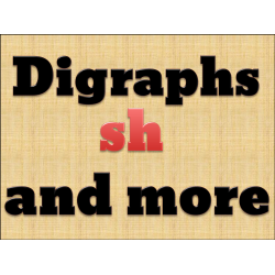 Consonant Digraphs SH and more