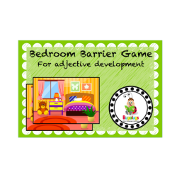 Barrier Game for adjective development in the Bedroom