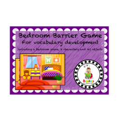 Barrier Game for vocabulary development in the Bedroom