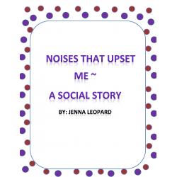 Noises That Upset Me ~ A Social Story