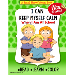 KEEP CALM IN SCHOOL Social Story Coloring Book Positive Behavior Strategy AUTISM