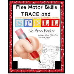 Fine Motor Skills Trace Write and Spell NO PREP Worksheets with DATA
