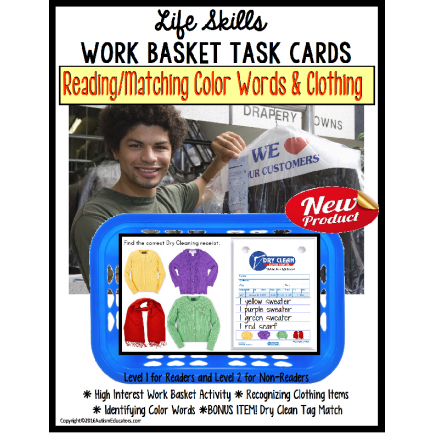 Life Skills Work Basket Task - Reading and Matching Functional Color and Clothing Words DRY CLEANERS