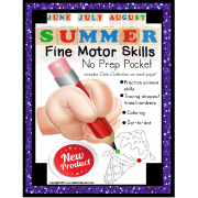 Fine Motor Skills NO PREP Worksheets for SUMMER June July August ESY