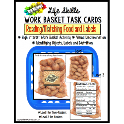 LIFE SKILLS Work Task Basket -READING NUTRITION LABELS and Matching for Special Education