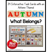 AUTUMN Task Cards for NON-READERS - WHAT BELONGS Special Education/ELL/Autism