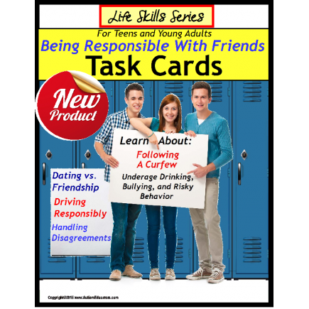 Life Skills Special Education Task Cards: BEING RESPONSIBLE WITH FRIENDS