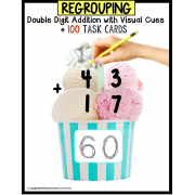 Double Digit Addition TASK CARDS with REGROUPING for VISUAL LEARNERS