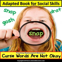 Adapted Book For Social Skills – Profanity Replacement Behavior for Autism/Special Education