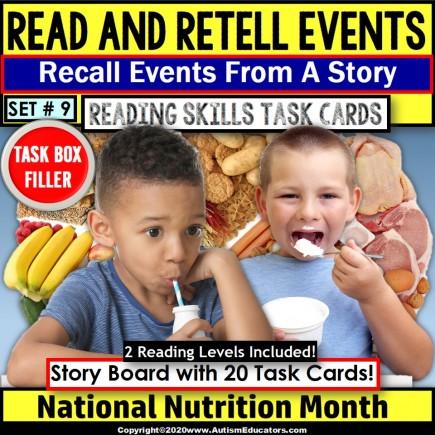 National Nutrition Month READING COMPREHENSION Retell Details TASK BOX FILLER#9