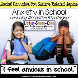 Feeling Anxious In School A SOCIAL NARRATIVE for Autism and Special Education