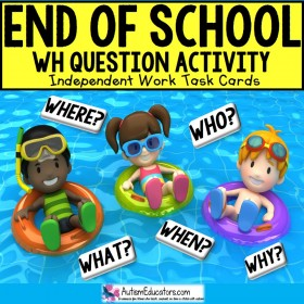 END OF THE YEAR Task Cards - WH Questions TASK BOX FILLER