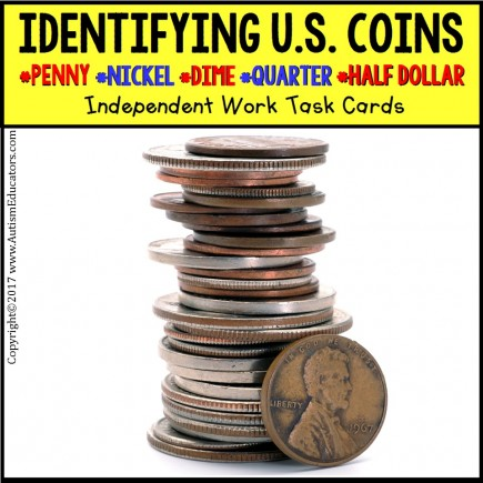 IDENTIFYING U.S. COINS Task Cards for Autism and Special Needs TASK BOX FILLER