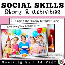 I Am Going To A Birthday Party! || SOCIAL STORY SKILL BUILDER