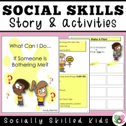 What Can I Do If Someone Is Bothering Me? | SOCIAL SKILLS STORY & ACTIVITIES