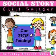 I Can Stop Teasing ||. SOCIAL STORY SKILL BUILDER || For K-2nd Grade