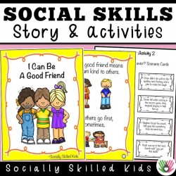 I Can Be A Good Friend || SOCIAL STORY SKILL BUILDER || For K-2nd