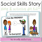 I Can Be Friendly, To Everyone | Social Skills Story and Activities | For K-2nd Grade
