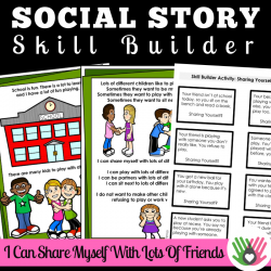 I Can Share Myself With Lots Of Friends || SOCIAL STORY SKILL BUILDER || For K-2nd