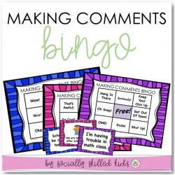 Making Comments BINGO | Social Skills Activity For K-5th