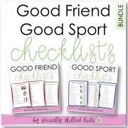 Good Friend & Good Sport Checklists BUNDLE || 24 Differentiated Checklists & Activities