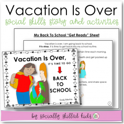 Vacation Is Over, I Am Going Back To School! || SOCIAL STORY SKILL BUILDER