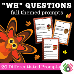 """Wh"" Question Prompts Fall Themed 