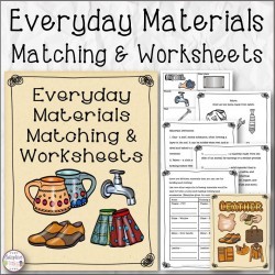 Everyday Materials Matching and Worksheets