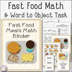Fast Food Math Binder, Word to Object Match and Currency Addition