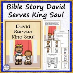 Bible Story David Serves King Saul