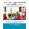 How To Set Up a Classroom for Students w/ Autism (2nd Ed.) ebook